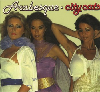 Arabesque - City Cats 1979