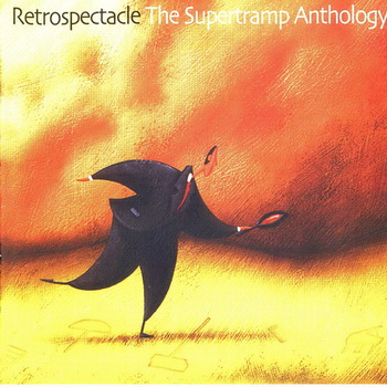 SUPERTRAMP - 2005 - Retrospectacle: The Supertramp Anthology