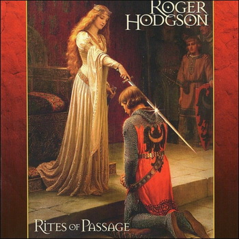 Roger Hodgson(ex SUPERTRAMP) - Rites of Passage (1997)