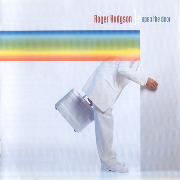 Roger Hodgson(ex SUPERTRAMP) - Open The Door (2000)