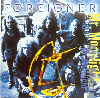 FOREIGNER - 1994 - Mr. Moonlight