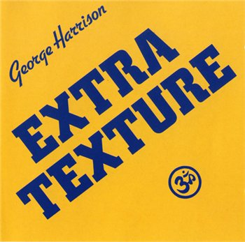 George Harrison - 1975 - Extra Texture (Read All About It)