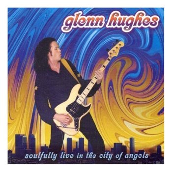 "Glenn Hughes:2004 ""Soulfully Live in the City of Angels""(FRONTIER Records) 2CD"