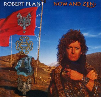 ROBERT PLANT - NINE LIVES (Box Set: 9 CD) - Now and Zen  © 1988(CD5)