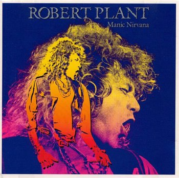 ROBERT PLANT - NINE LIVES (Box Set: 9 CD) - Manic Nirvana  © 1990(CD6)