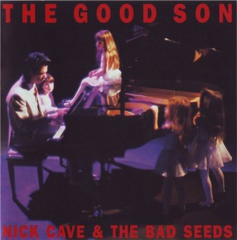 Nick Cave & The Bad Seeds - THE GOOD SON 1990