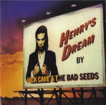 Nick Cave & The Bad Seeds - HENRY'S DREAM 1992
