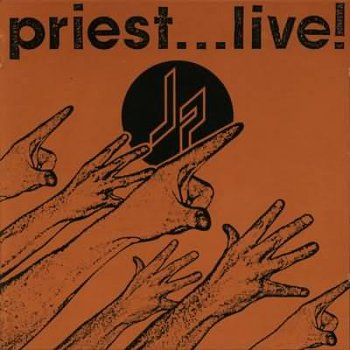 Judas Priest - Priest...Live! (Remastered) - 1987 - The Remastered Collection
