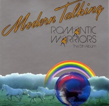 Modern Talking - 1987 - Romantic Warriors