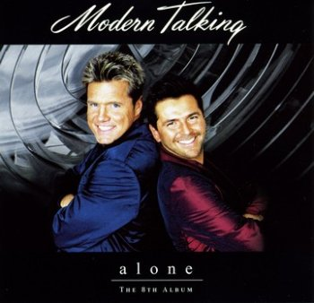 Modern Talking - 1999 - Alone