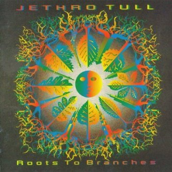 JETHRO TULL - ROOTS TO BRANCHES(1995)