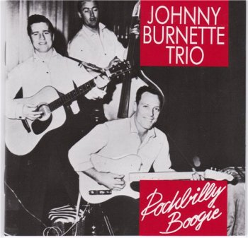 Johnny Burnette Trio - Rockbilly Boogie 1989
