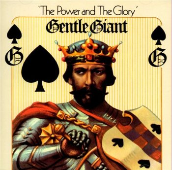 Gentle Giant - The Power And The Glory 1974