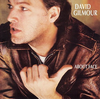 "David Gilmour: © 1984 ""About Face"""