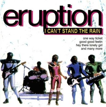 Eruption - I Can't Stand The Rain 1996