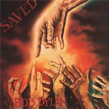 "BOB DYLAN: © 1980 ""Saved"""