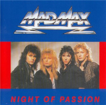 "MAD MAX: © 1987 ""Night of Passion"""