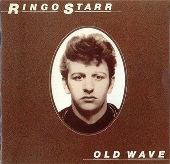 "Ringo Starr: © 1994 ""Old Wave"""