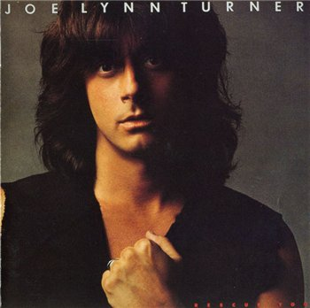 "Joe Lynn Turner: © 1985 ""Rescue you"""