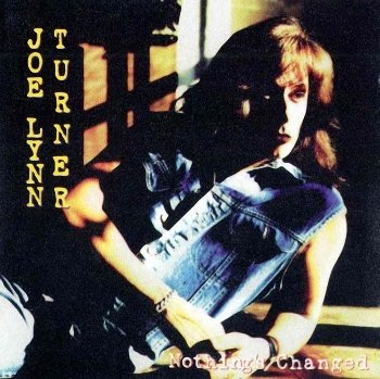 "Joe Lynn Turner: © 1995 ""Nothing's Changed"""