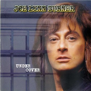 "Joe Lynn Turner: © 1997 ""Under Cover"""