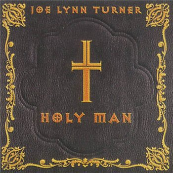 "Joe Lynn Turner: © 2000 ""Holy Man"""