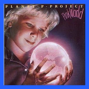 "Planet P Project: © 1984 ""Pink World"""