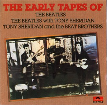 "The Beatles: © 1990 ® 1962 ""The Early Tapes Of The Beatles""(with Tony Sheridan and Beat Brothers)"