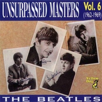 "The Beatles: © 1989 Unsurpassed Masters ® 1962-1969 ""Unsurpassed Masters vol.6"""