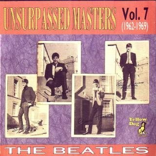 "The Beatles: © 1989 Unsurpassed Masters ® 1962-1969 ""Unsurpassed Masters vol.7"""