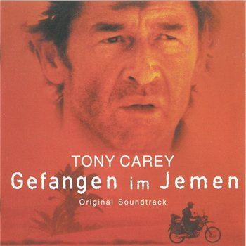 "Tony Carey: © 1999 ""Gefangen im Jemen""(Soundtrack)"