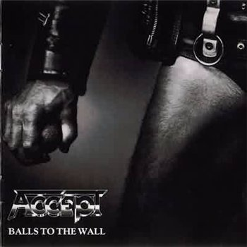 "Accept: © 1983 ""Balls To The Wall"""