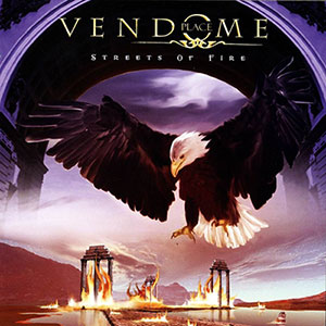 Place Vendome (Ex-Helloween) - Streets Of Fire (2009)