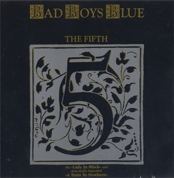 "Bad Boys Blue: © 1989 ""The Fifth"""