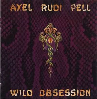 Axel Rudi Pell - Wild Obsession (Remastered) 1989