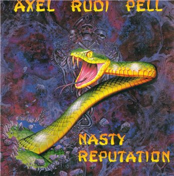 Axel Rudi Pell - Nasty Reputation 1991