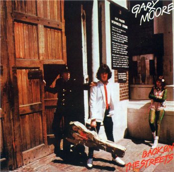 "Gary Moore: © 1978 ""Back On The Streets"""