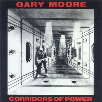 "Gary Moore: © 1982 ""Corridors Of Power"""