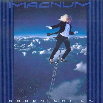 Magnum - Goodnight L.A. 1990