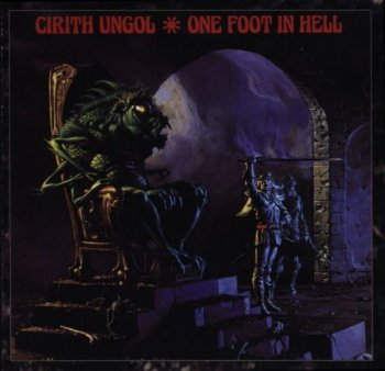 Cirith Ungol - One Foot In Hell 1986