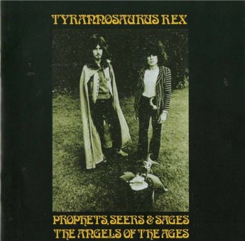 T. Rex - Prophets, Seers & Sages The Angel Of The Ages 1968