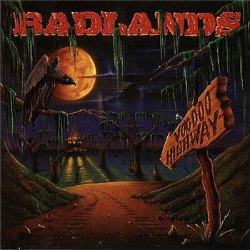 "Badlands: © 1991 ""Voodoo Highway"""