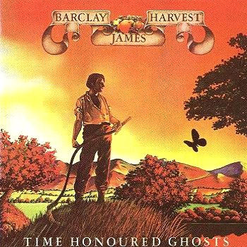"Barclay James Harvest: © 1975 - ""Time Honoured Ghosts"""