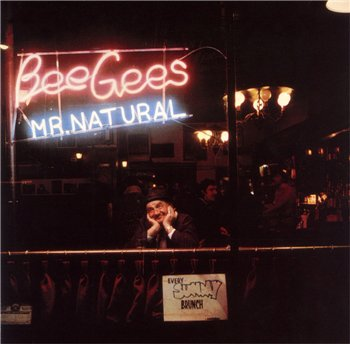 "Bee Gees: © 1974 ""Mr. Natural"""