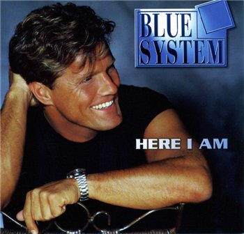 "Blue System: © 1997 ""Here I Am"""