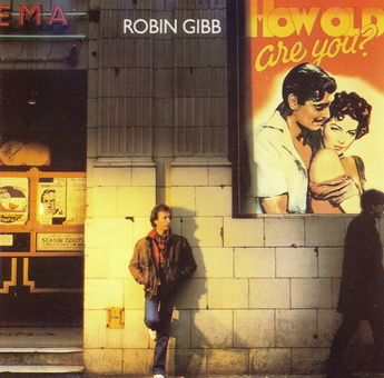 Robin Gibb - How Old Are You 1983