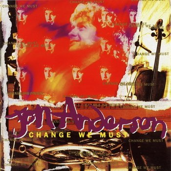"Jon Anderson(Yes): © 1994 - ""Change We Must"""