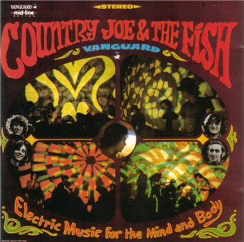 "Country Joe & The Fish : © 1967 ""Electric Music For Mind And Body"""