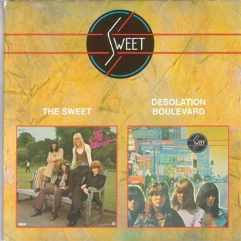 "The Sweet: © 1972 & 1974 ""The Sweet Biggest Hits & Desolation Boulevard""[1999]"