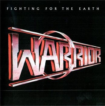 "Warrior: © 1985 ""Fighting For The Earth"""